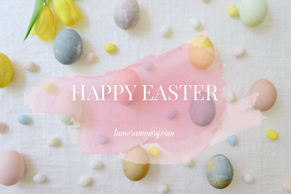 Happy Easter from tameramowry.com